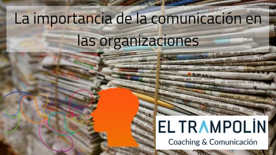 La importancia de la comunicación en las organizaciones