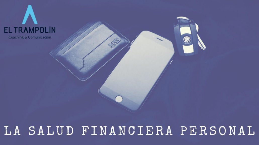 La salud financiera personal