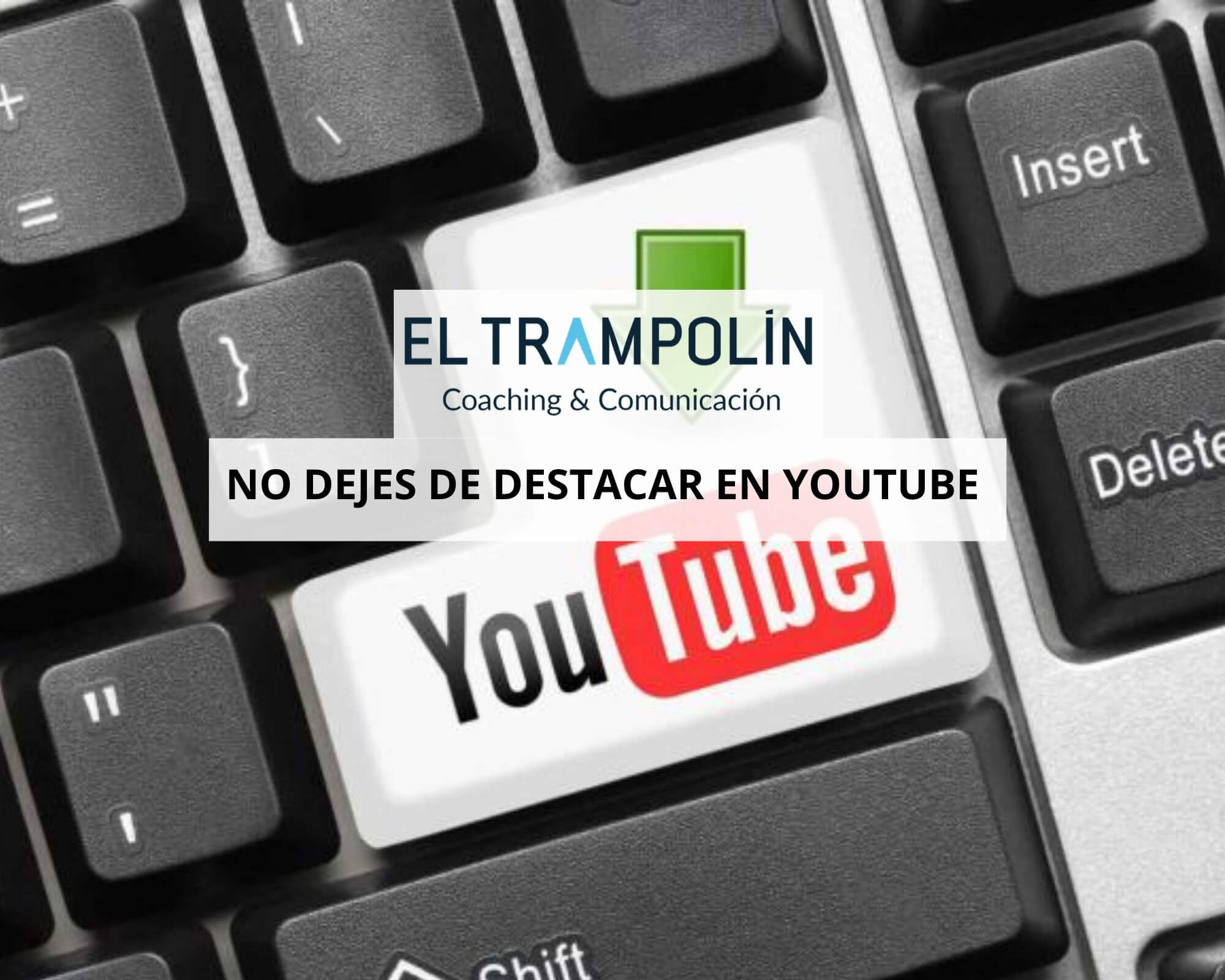 Destacar en Youtube