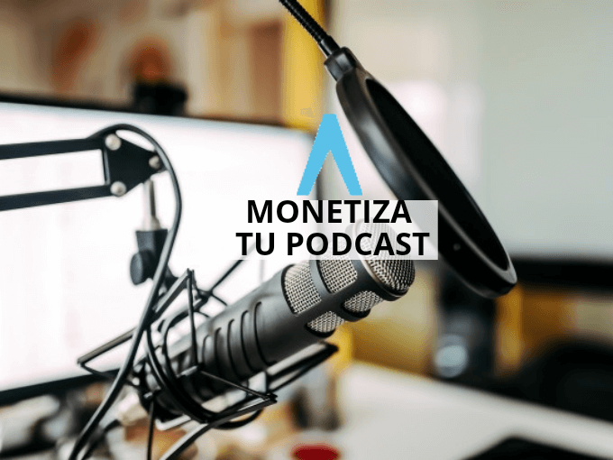 Monetizar un podcast