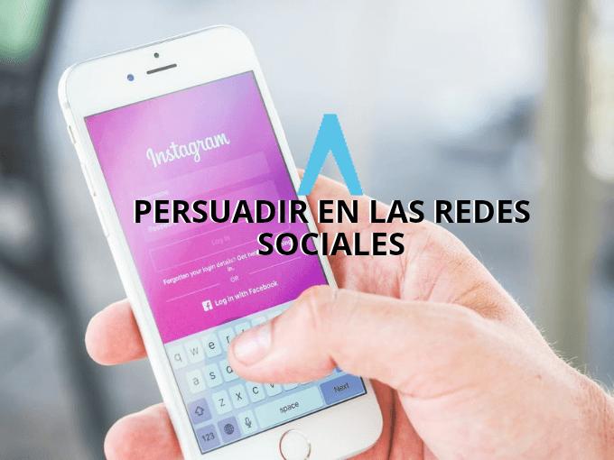 Persuadir en las redes sociales